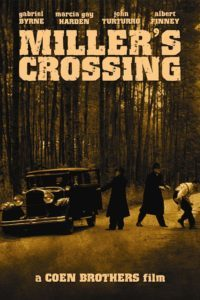 "Poster for the movie ""Miller's Crossing"""
