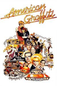 "Poster for the movie ""American Graffiti"""