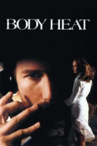 "Poster for the movie ""Body Heat"""